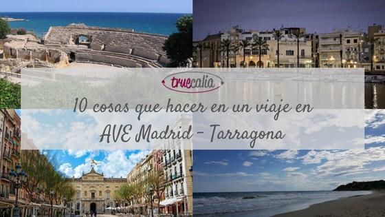 AVE Madrid - Tarragona