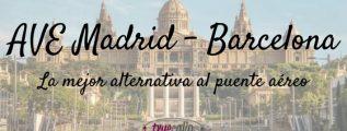 AVE Madrid - Barcelona