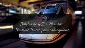 Billetes de AVE a 25 euros