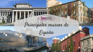 Principales museos de España: ¡Conócelos!