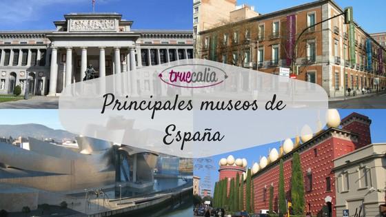 Principales museos de España