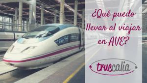 ¿Qué puedo llevar al viajar en AVE? Equipaje permitido en tren